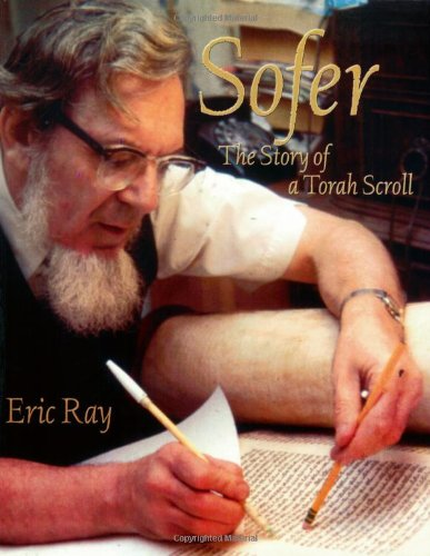"""Cover of Dr. Eric Ray's book (published 1998) """"Sofer: The Story of a Torah Scroll"""""""
